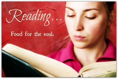 Reading, Food for the Soul